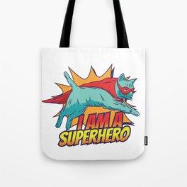 I am a SUPERHERO Tote Bag