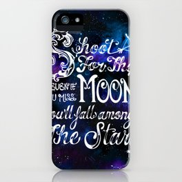 Shoot for the Moon iPhone Case