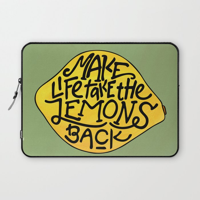 Make Life Take the Lemons Back Illustrated Quote Laptop Sleeve