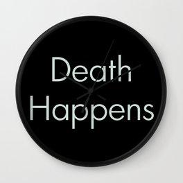 Death Happens Wall Clock