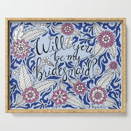 Will You Be My Bridesmaid Blue Serving Tray