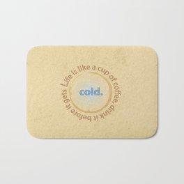 Life and coffee Bath Mat