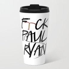 F(IUD)ck Paul Ryan Metal Travel Mug