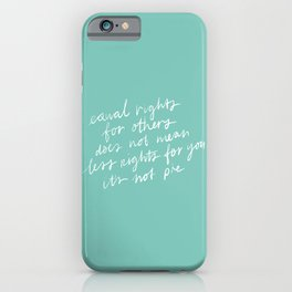 Equal Rights iPhone Case