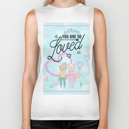 You are So Loved - Cute Fox and Cat Love Biker Tank