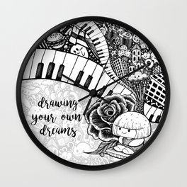 Drawing Your Own Dreams Wall Clock
