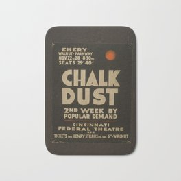 Vintage American WPA Theater Poster - Chalk Dust at Cincinnati Federal Theatre Second Week (1936) Bath Mat