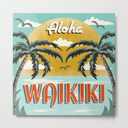 Aloha Waikiki Metal Print