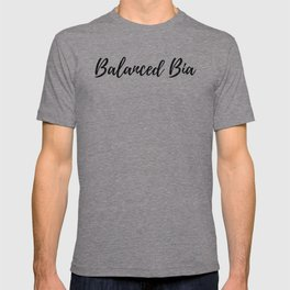 Balanced Bia (The boss of her life) T-shirt