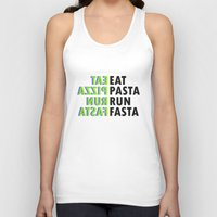 pasta Tank Tops featuring Eat pasta run fasta by Thomas Official