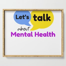 Let's talk about mental health Serving Tray