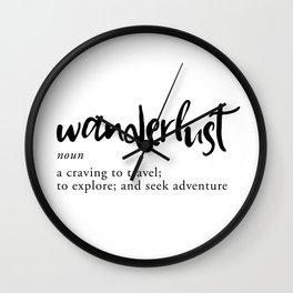 Wanderlust Definition - Minimalist Black Type Wall Clock