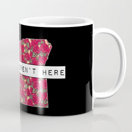 Wish You Weren't Here - Oregon Native Rejection Coffee Mug