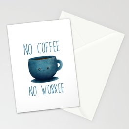 no coffee, no workee /Agat/  Stationery Cards