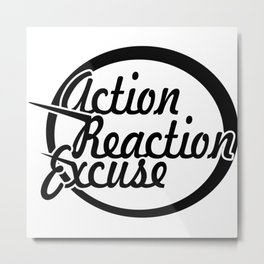 Action Reaction Metal Print