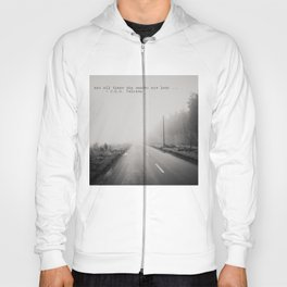 not all those who wander are lost ... Hoody