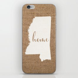 Mississippi is Home - White on Burlap iPhone Skin