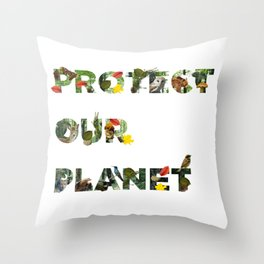 Protect Our Planet Throw Pillow