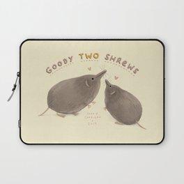 Goody Two Shrews Laptop Sleeve