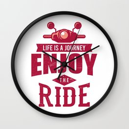 Life Is A Journey Moped And Scooter Gifts Wall Clock