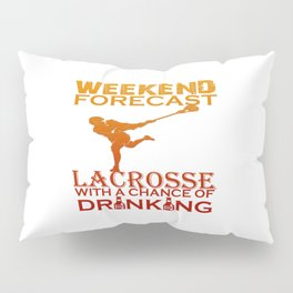 WEEKEND FORECAST LACROSSE Pillow Sham