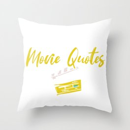 I speak Fluent movie quotes Humor Throw Pillow