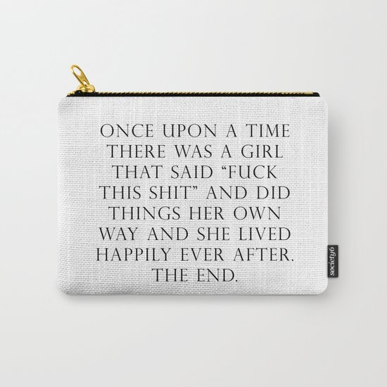 Once upon a time she said fuck this by quoteme