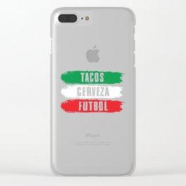 Mexican Tacos Cerveza Futbol Mexico Pride Clear iPhone Case