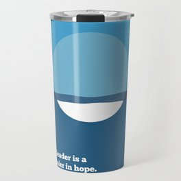 Lab No. 4 - A leader is a dealer in hope Napoleon Bonaparte Leadership Inspirational Quotes Poster Travel Mug