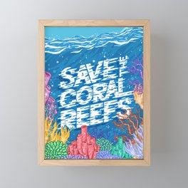 Save the Coral Reefs Framed Mini Art Print