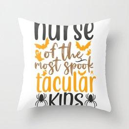 Nurse Of The Most Spook Tacular Kids Throw Pillow