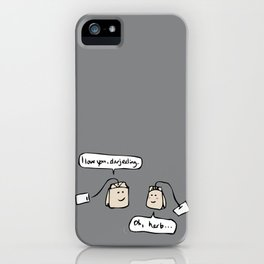 You're My Cup of Tea iPhone Case