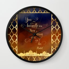 You are boundless. There is nothing you can't do. - Khalid Wall Clock