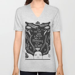 You can not wake a person who is pretending to be asleep inspirational, B&W Unisex V-Neck