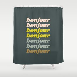 Bonjour in Pretty Pastels Shower Curtain
