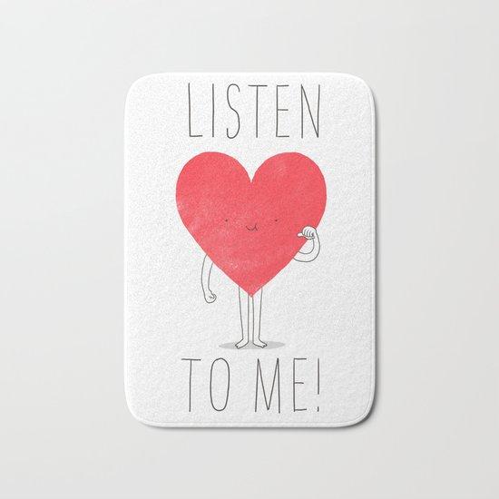 Listen to your heart Bath Mat