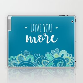 Love You More Heart Laptop & iPad Skin