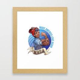MALA - Make America Love Again Framed Art Print