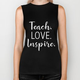 Teachers Teach Love Inspire for Teaching Men Women math Biker Tank