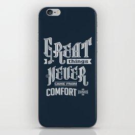 Comfort Zones - Motivation iPhone Skin