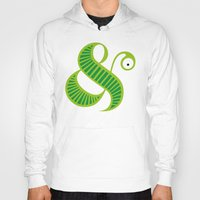 et Hoodies featuring Et worm by Robert Karpati