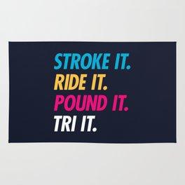 Stroke It Ride It Pound It Tri It Rug