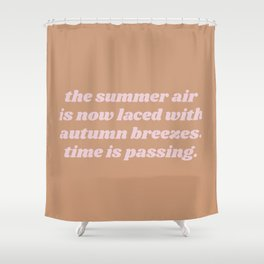 laced with autumn breezes Shower Curtain
