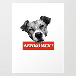 .: Seriously, Jack ? :. Art Print