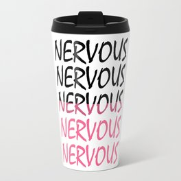 Nervous Scratch Travel Mug