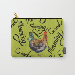 Good Morning Rooster Carry-All Pouch