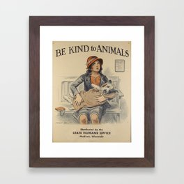 Be Kind To Animals 4 Framed Art Print