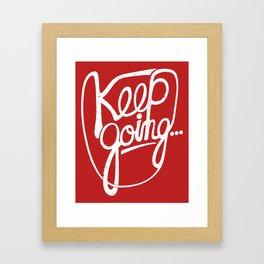 KEEP GO/NG Framed Art Print