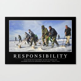 Responsibility: Inspirational Quote and Motivational Poster Canvas Print
