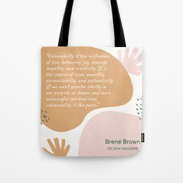 18    | Brene  Brown Quotes | 190821 Tote Bag